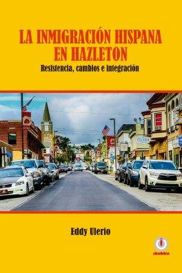 La Inmigracion Hispana En Hazleton